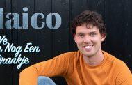 Maico lanceert  pakkend liedje : 'We doen nog een drankje'